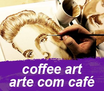 coffee art - arte com cafe
